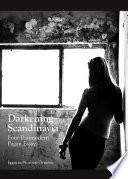 Darkening Scandinavia