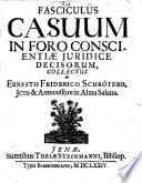 Fasciculus Casuum In Foro Conscientiae Juridice Decisorum