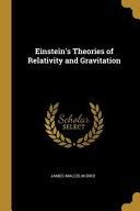 Einstein s Theories of Relativity and Gravitation Book PDF