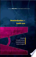 Decentralization In Health Care  Strategies And Outcomes