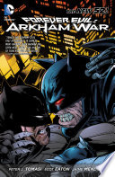 Forever Evil Arkham War The New 52
