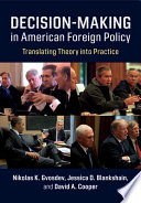 Decision Making In American Foreign Policy