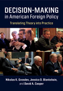 Decision-Making in American Foreign Policy