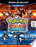 Pokémon Omega Ruby/Alpha Sapphire - Guia N-Blast