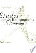 Etudes sur Les illuminations de Rimbaud