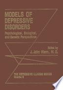 Models of Depressive Disorders