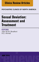 Sexual Deviation: Assessment and Treatment, An Issue of Psychiatric Clinics of North America,