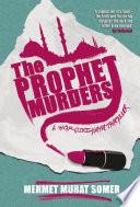 The Prophet Murders