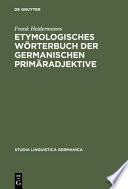 Etymologisches Wörterbuch der germanischen Primäradjektive