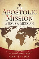 APOSTOLIC MISSION OF JESUS THE