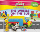 Play Doh  The Wheels on the Bus