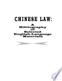 Chinese Law a Bibliography of Selected English Language Materials