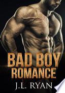 Bad Boy Romance Boxed Set