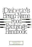 The Diabetic S Brand Name Food Exchange Handbook