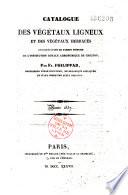 Catalogue des végétaux ligneux et des végétaux herbacés cultivés dans le jardin d'étude de l'Institution royale agronomique de Grignon