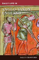 Daily Life In Anglo Saxon England 2nd Edition