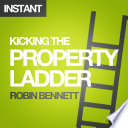 Kicking the Property Ladder Be? Buying A House Has