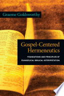 Gospel Centered Hermeneutics
