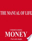 The Manual of Life   Understanding Money
