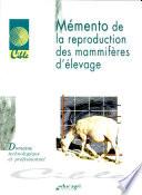 Mémento de la reproduction des mammifères d'élevage