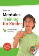 Mentales Training f  r Kinder