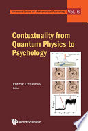 Contextuality From Quantum Physics To Psychology book