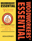 Woodworkers  Essential Facts  Formulas and Short Cuts