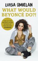 download ebook what would beyoncé do?! pdf epub