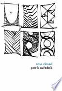 Case Closed by Patrik Ou?edník
