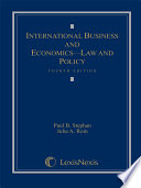 International Business and Economics  Law and Policy