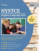 Nystce English Language Arts Cst  003  Study Guide  Test Prep and Practice Questions for the New York State Teacher Certification Examination  003
