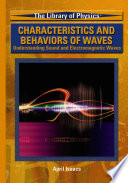 Characteristics and Behaviors of Waves