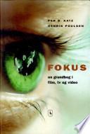 Fokus   en Grundbog i Film  Tv  Video