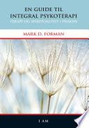 En guide til integral psykoterapi Terapi og spiritualitet i praksis