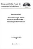 Reformkonzepte für die Deutsche Bundeswehr
