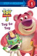 Toy to Toy  Disney Pixar Toy Story 3