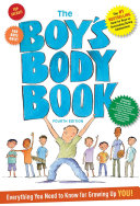The Boy s Body Book  Fourth Edition