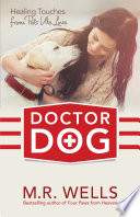 Doctor Dog : a portion of the author's proceeds on...