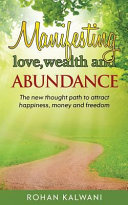 Manifesting Love Wealth And Abundance