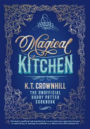 Magical Kitchen : of its most prized manuscripts - the...