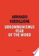 Urkommunismus Fear Of The Word