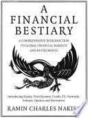 A Financial Bestiary