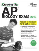 Cracking the AP Biology Exam  2013 Edition  Revised