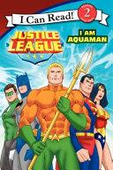 Justice League Classic I Am Aquaman