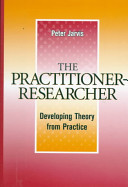 The Practitioner Researcher