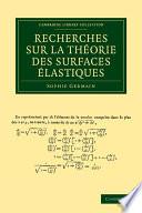 illustration du livre Recherches sur la théorie des surfaces élastiques