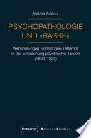Psychopathologie und »Rasse«
