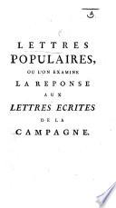Lettres populaires [by J. R. Tronchin] où l'on examine la Réponse [by Sir F. D'Ivernois] aux Lettres écrites de la Campagne [by J. R. Tronchin]. (Suite, etc.).