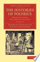 The Histories Of Polybius : a fascinating source on the second and third...