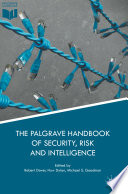 The Palgrave Handbook of Security  Risk and Intelligence